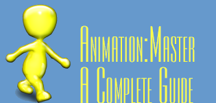 Animation Master a Complete Guide